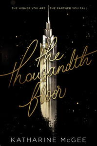 The Thousandth Floor Series