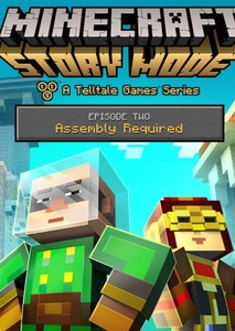 Minecraft Story Mode:Assembly Required
