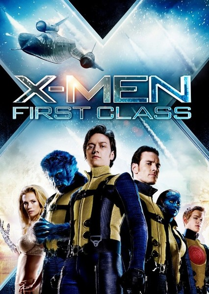 X Men First Class (Alternate Cast and Characters