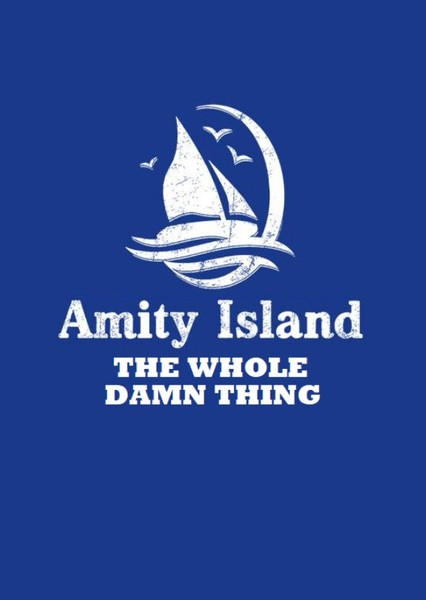 Amity Island: The Whole Damn Thing