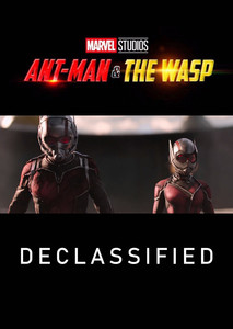 Ant-Man and the Wasp: Declassified