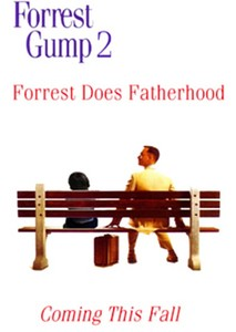 Gump and Son (Forrest Gump 2)