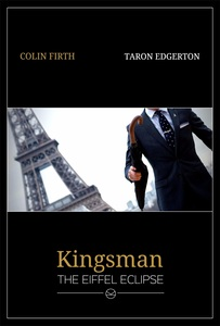 Kingsman: The Eiffel Eclipse