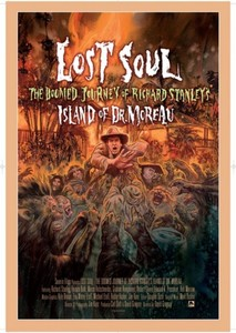 Lost Soul - The Doomed Journey Of Richard Stanley's Island Of Doctor Moreau