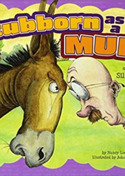 Stubborn as a Mule and Other Silly Similes (Ways to Say It) Fan Casting Poster