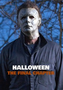 Halloween: The Final Chapter