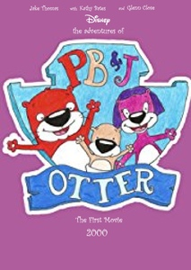 The Adventures of PB&J Otter: The First Movie 2000