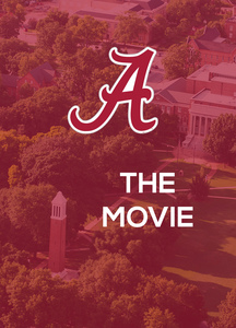 University of Alabama: The Movie