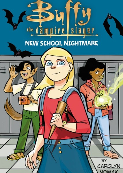 Buffy the Vampire Slayer: New School Nightmare