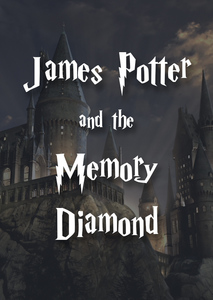 James Potter and the Memory Diamond