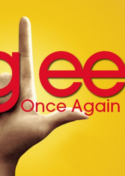 Glee Once Again Fan Casting Poster