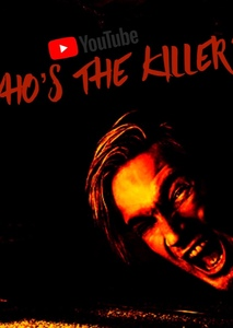 WHO'S THE KILLER?! (A YouTube Horror Movie)