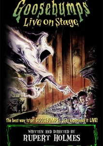 Goosebumps: Live on Stage