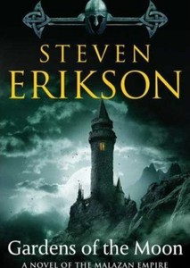Malazan: Gardens of the Moon