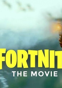 Fortnite : The Movie