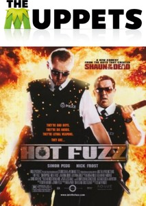 The Muppets in Hot Fuzz