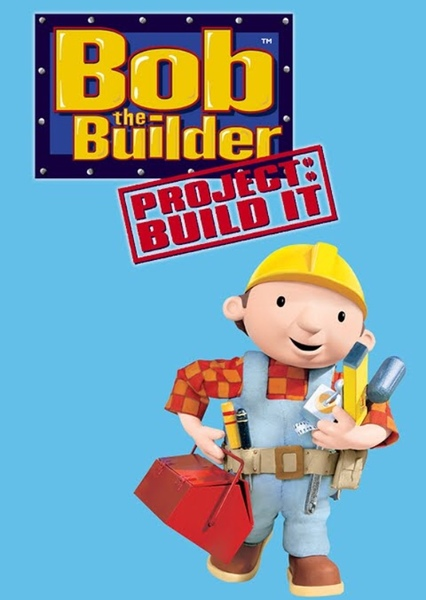 Bob the Builder: Project Build-It Fan Casting Poster
