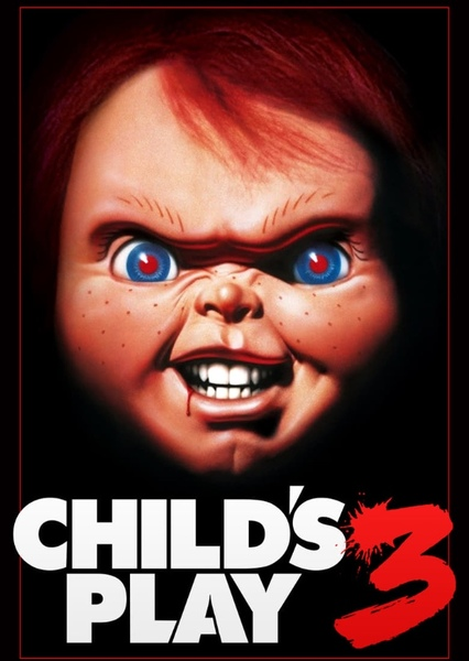 Child's play 3 2021 Fan Casting Poster