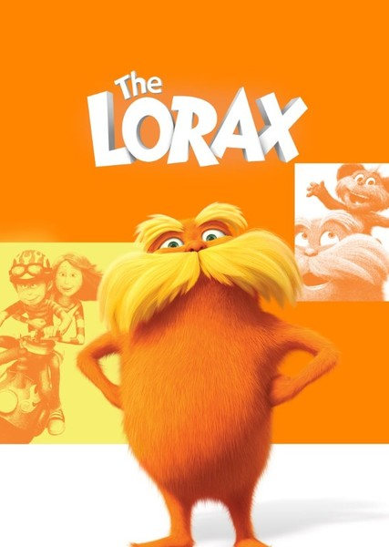 Dr. Seuss The Lorax (Live Action) Fan Casting Poster