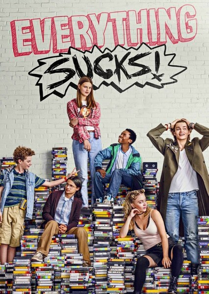 Everything Sucks! (Advanced Casting) Fan Casting Poster