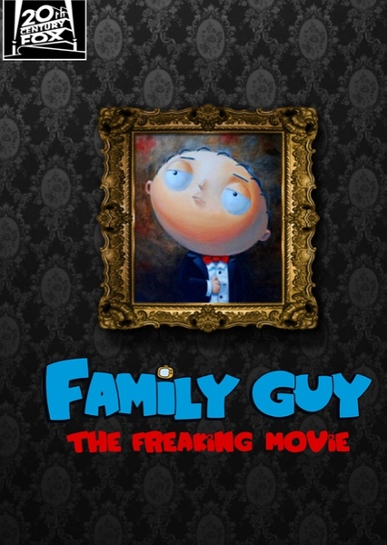 Family Guy - The Freaking Movie Fan Casting Poster