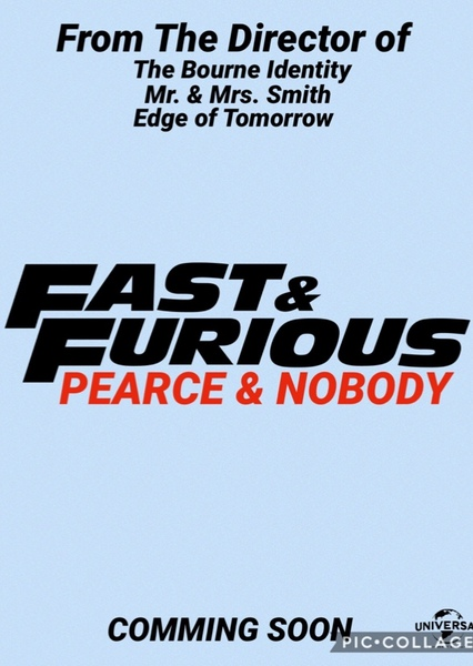 Fast & Furious Presents: Pearce & Nobody Fan Casting Poster