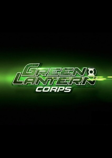 Green Lantern Corps Fan Casting Poster