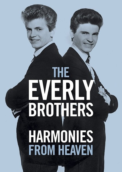 Harmonies from Heaven: The Everly Brothers Story Fan Casting Poster