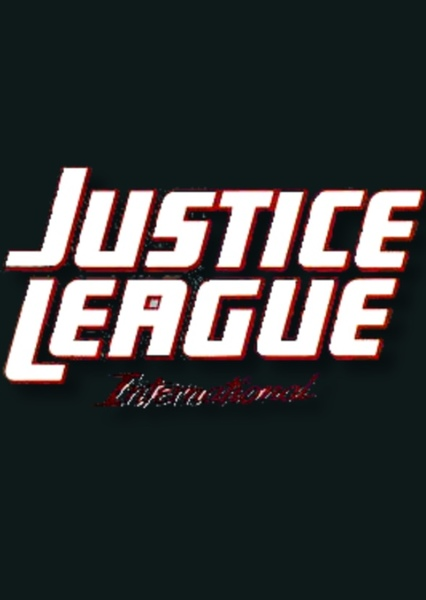 Justice League International  Fan Casting Poster