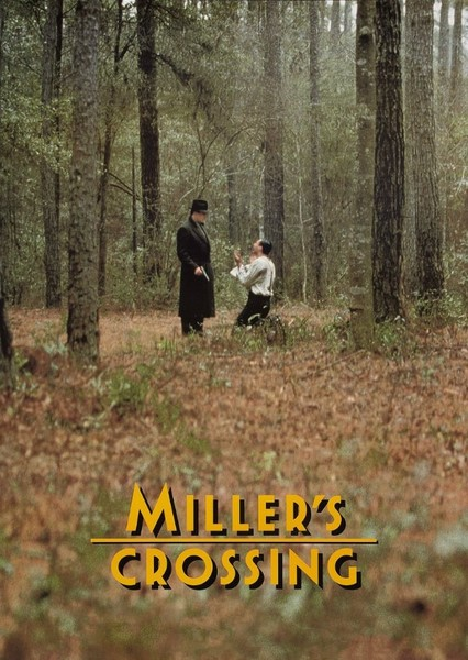 Miller's Crossing (2010) Fan Casting Poster