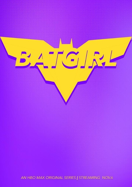 My Batgirl Pitch Fan Casting Poster