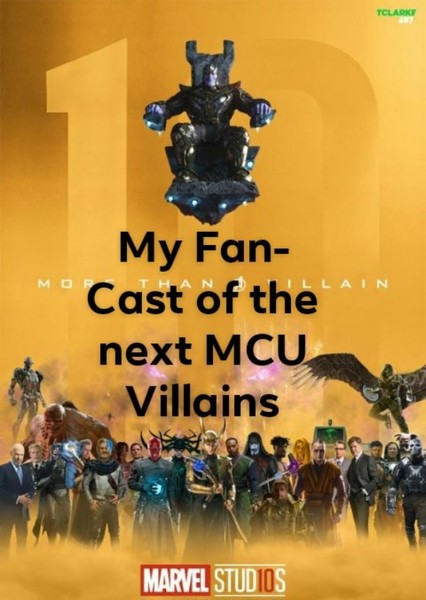My Fan-Cast of the next MCU Villains Fan Casting Poster