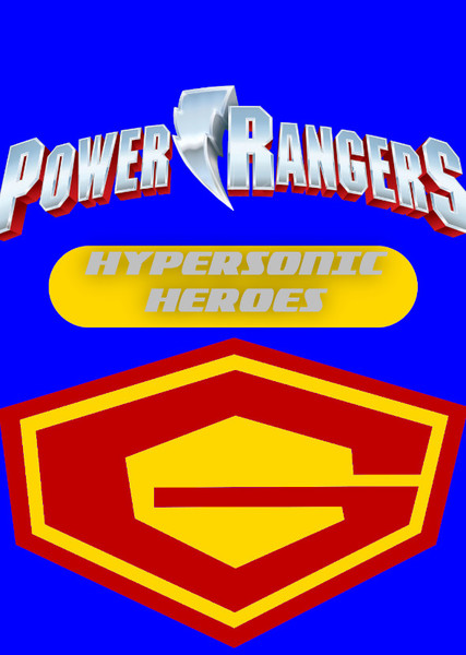 Power Rangers: Hypersonic Heroes Fan Casting Poster