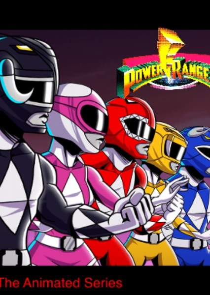Power Rangers: The Animated Series  Fan Casting Poster