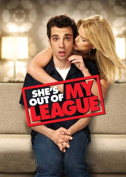 She's Out of My League (Recast) Fan Casting Poster