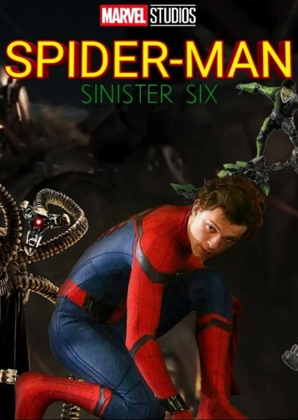 Spider-Man: The Sinister Six Fan Casting Poster
