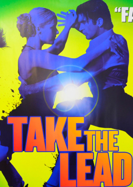 Take the Lead Fan Casting Poster