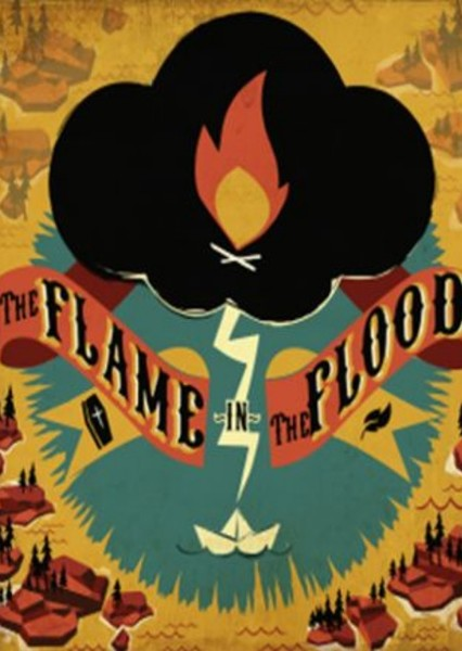 The Flame in the Flood Fan Casting Poster