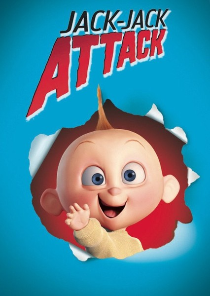 The Incredibles - Jack-Jack Attack (Live Action) Fan Casting Poster