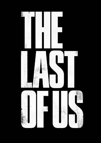 The Last of Us Fan Casting Poster