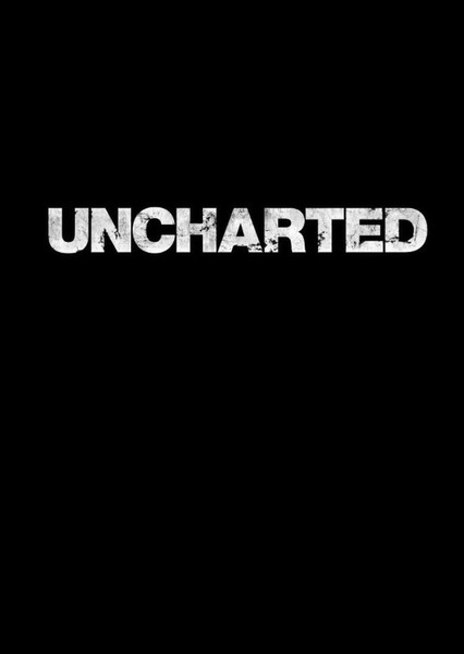 Uncharted Fan Casting Poster