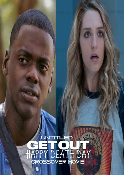 Untitled Get Out/Happy Death Day Crossover Movie Fan Casting Poster