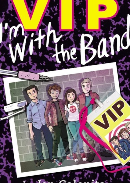 VIP: I'm with the band  Fan Casting Poster
