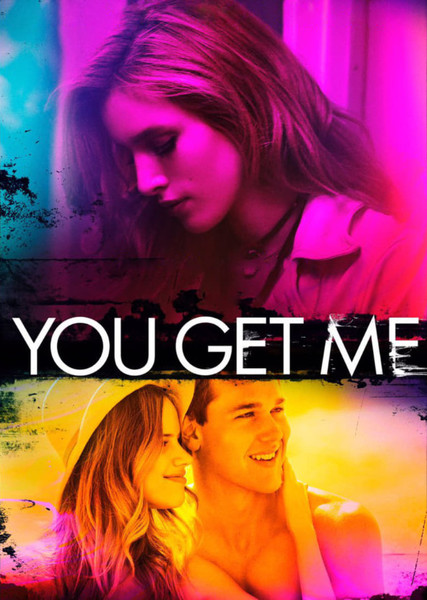 You Get Me (2007) Fan Casting Poster